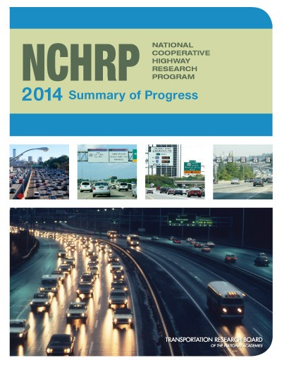 NCHRP 2014 Summary of Progress